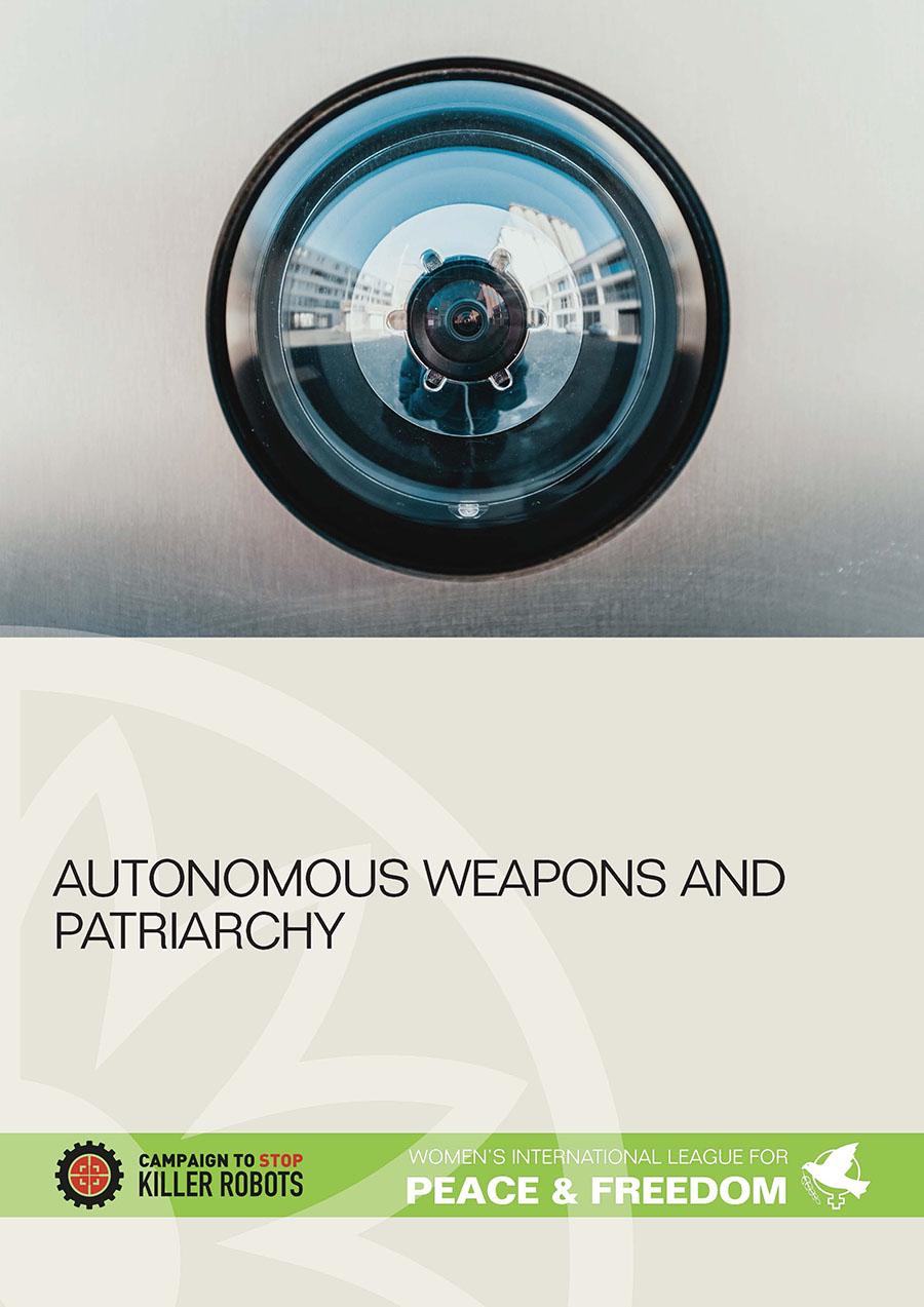 Autonomous weapons and patriarchy